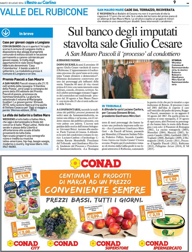 Il Resto del Carlino, 30-07-16 Processo a Cesare.
