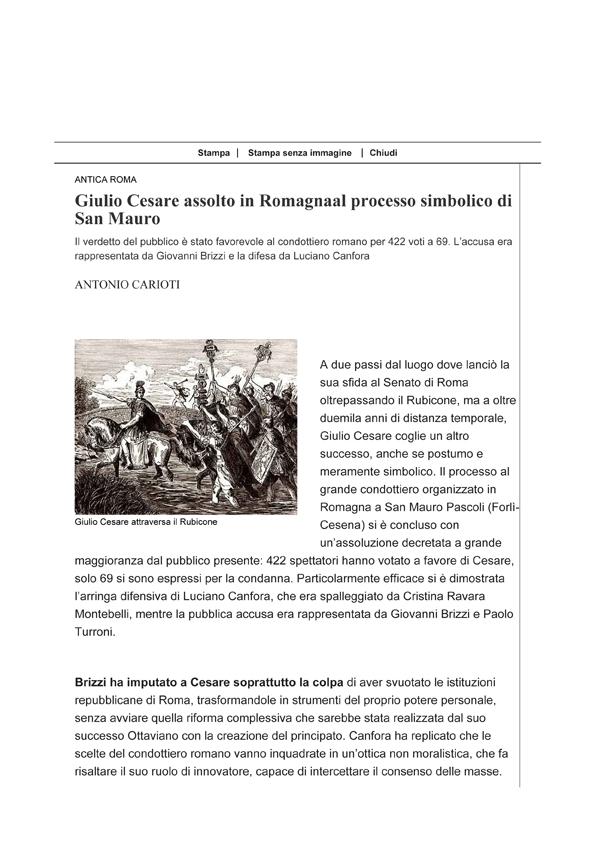 Corriere della sera, 11-08-16 Processo a Cesare