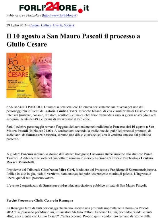 Forlì24ore.it, 29-07-16 Processo a Giulio Cesare