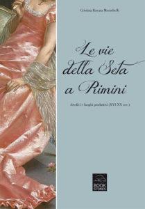 Le vie della seta a Rimini