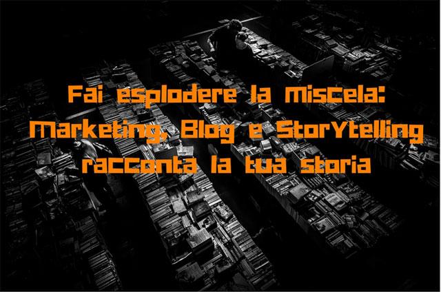 Marketing, blog, storytelling
