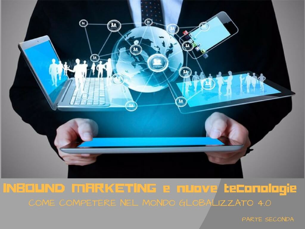 Inbound Marketing e Innovazione Tecnologica
