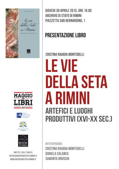 """Presentazione libro """"Le vie della seta a Rimini, Archivio di Stato di Rimini 30-4-2015"""