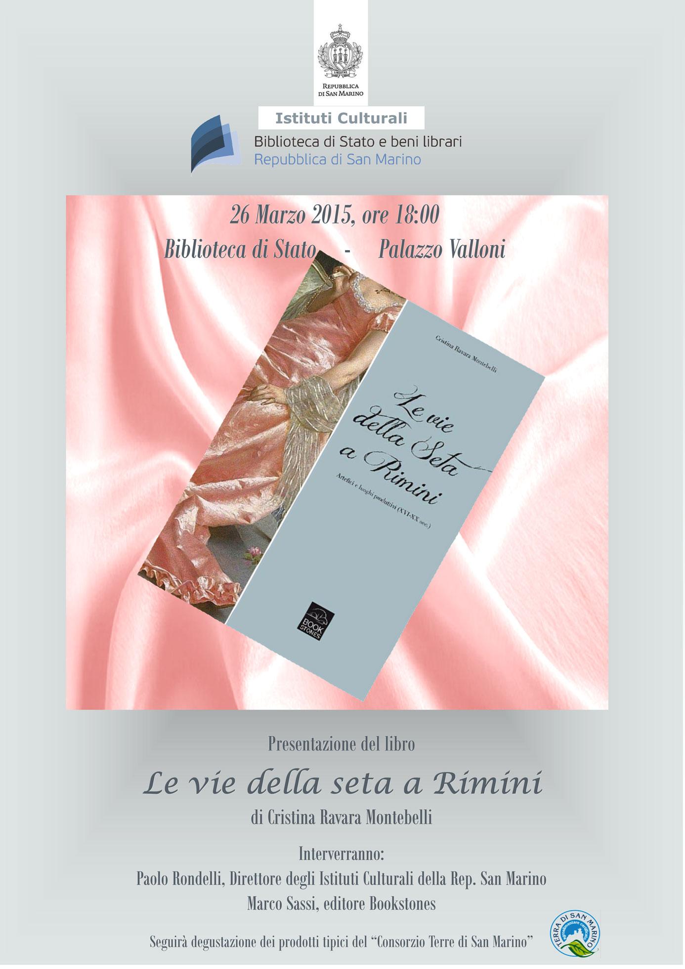 """Presentazione libro """"Le vie della seta a Rimini"""", San Marino 26-3-2015"""