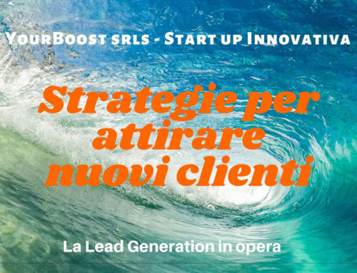 Strategie per attirare nuovi clienti: la lead generation in opera