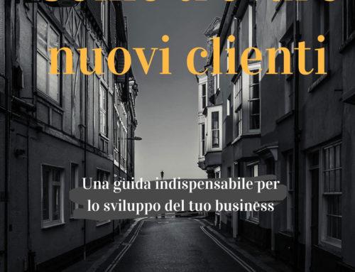 Come trovare nuovi clienti – [una guida indispensabile]