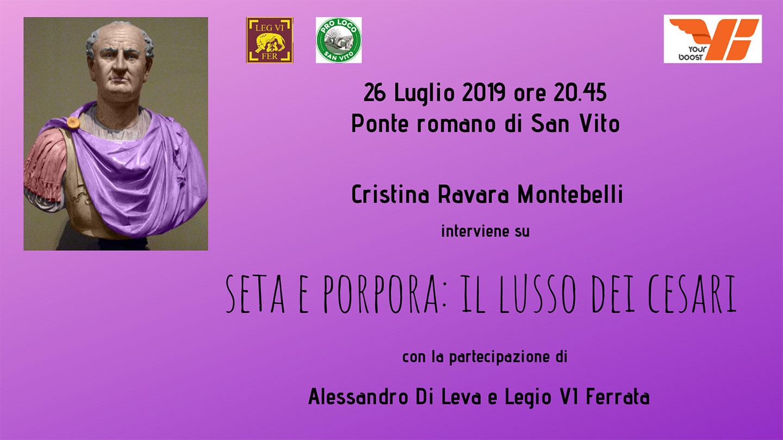 """Cristina Ravara Montebelli (YourBoost)""""Seta e porpora: il lusso dei Cesari"""", San Vito(RN), 26-7-19"""